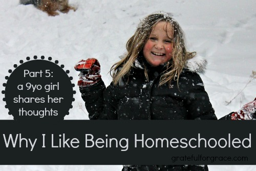 Why I Like Being Homeschooled Esther 9yo girl