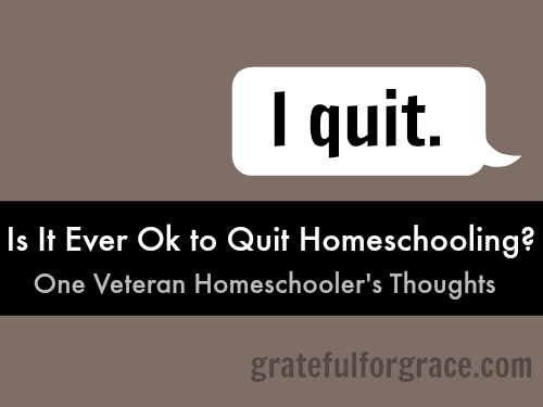 Quitting Homeschooling